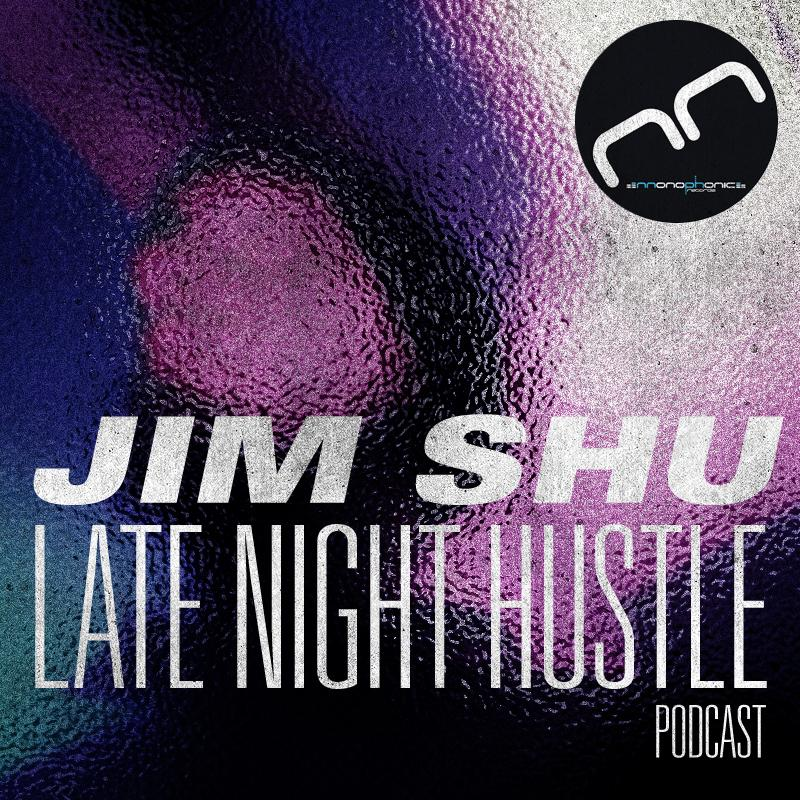 Jim Shu - Late Night Hustle Podcast