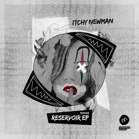 Itchy Newman - Reservoir EP