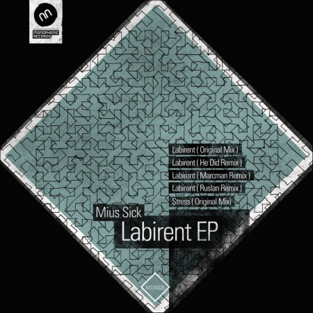 Mius Sick - Labirent EP